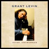 Inter Umtrumque Grant Levin