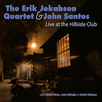 The Erik Jekabson Quartet & John Santos Live at Hillside Club