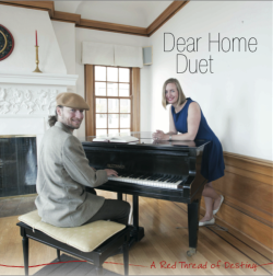 A Red Thread of Destiny  - Dear Home Duet - Johanna & Grant