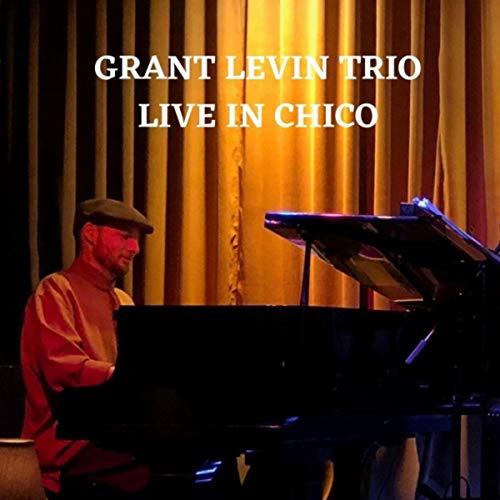 Grant Levin Live in Chico