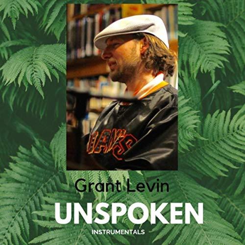 Grant Levin Unspoken