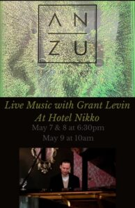 Friday, Saturday and Sunday Live music with Grant Levin